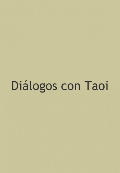 Diálogos con Taoi